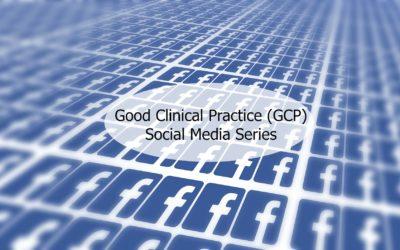 Good Clinical Practice (GCP) Social Media Series